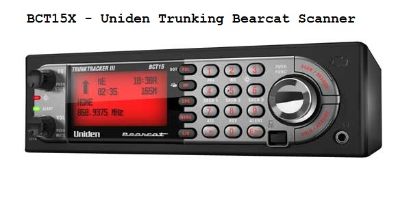 BCT15X - Uniden Trunking Bearcat Scanner